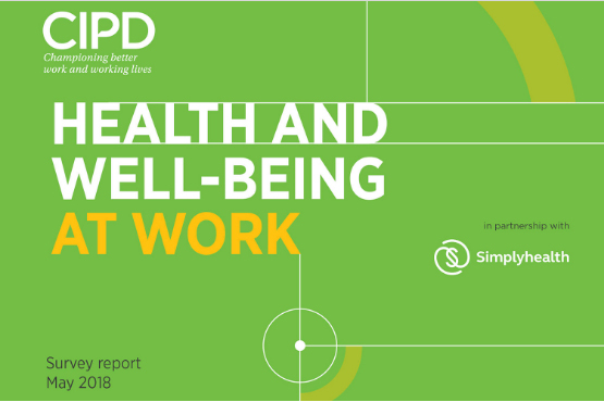 CIPD Health and Well-being at work report - 2018