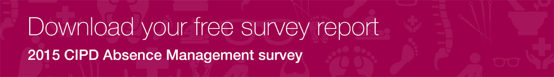 Free white paper: 2015 CIPD Absence Management survey.