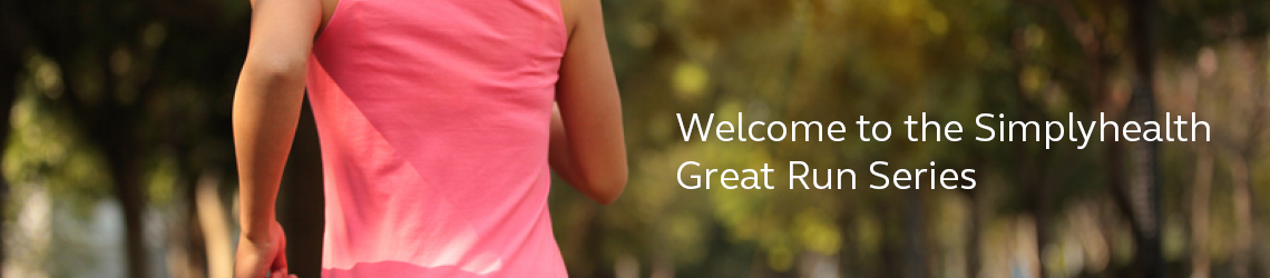 Welcome to the Simplyhealth Great Run Series.