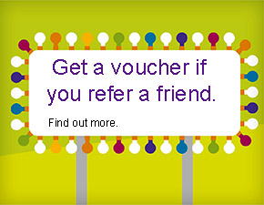 Get a voucher for refering a friend - click here to find out more.