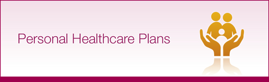 Personal Healthcare Plans, keeping you and your family healthy